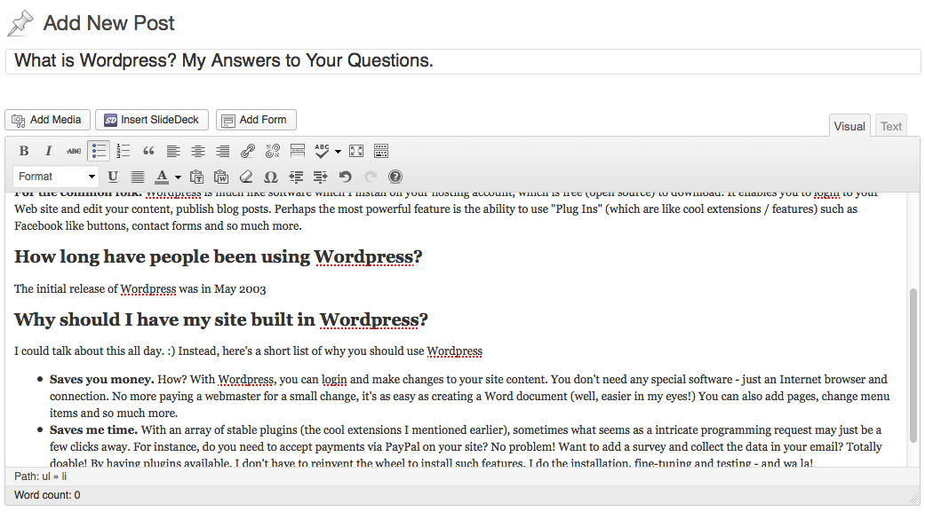 Check out this screen shot of typing up this blog post! It's that easy!